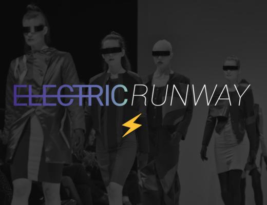Electric Runway Fashion Tech Showcase