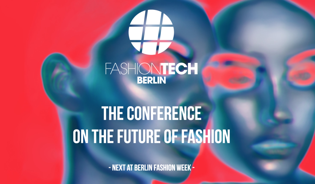 Fashion Tech Berlin January 2017