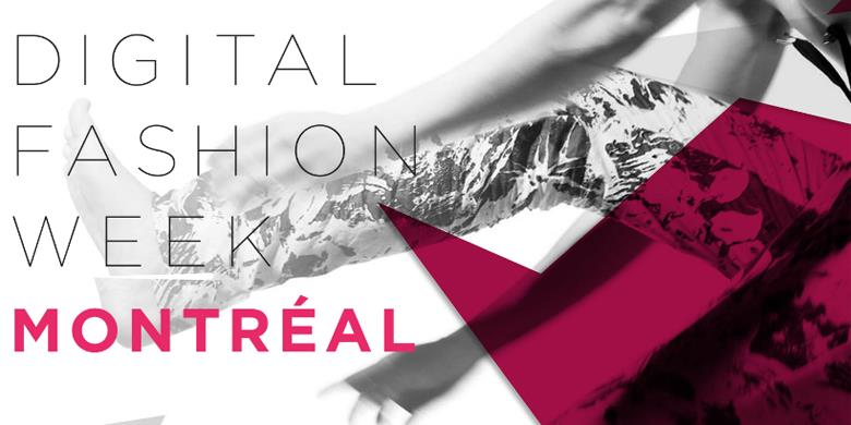 Digital Fashion Week Montreal