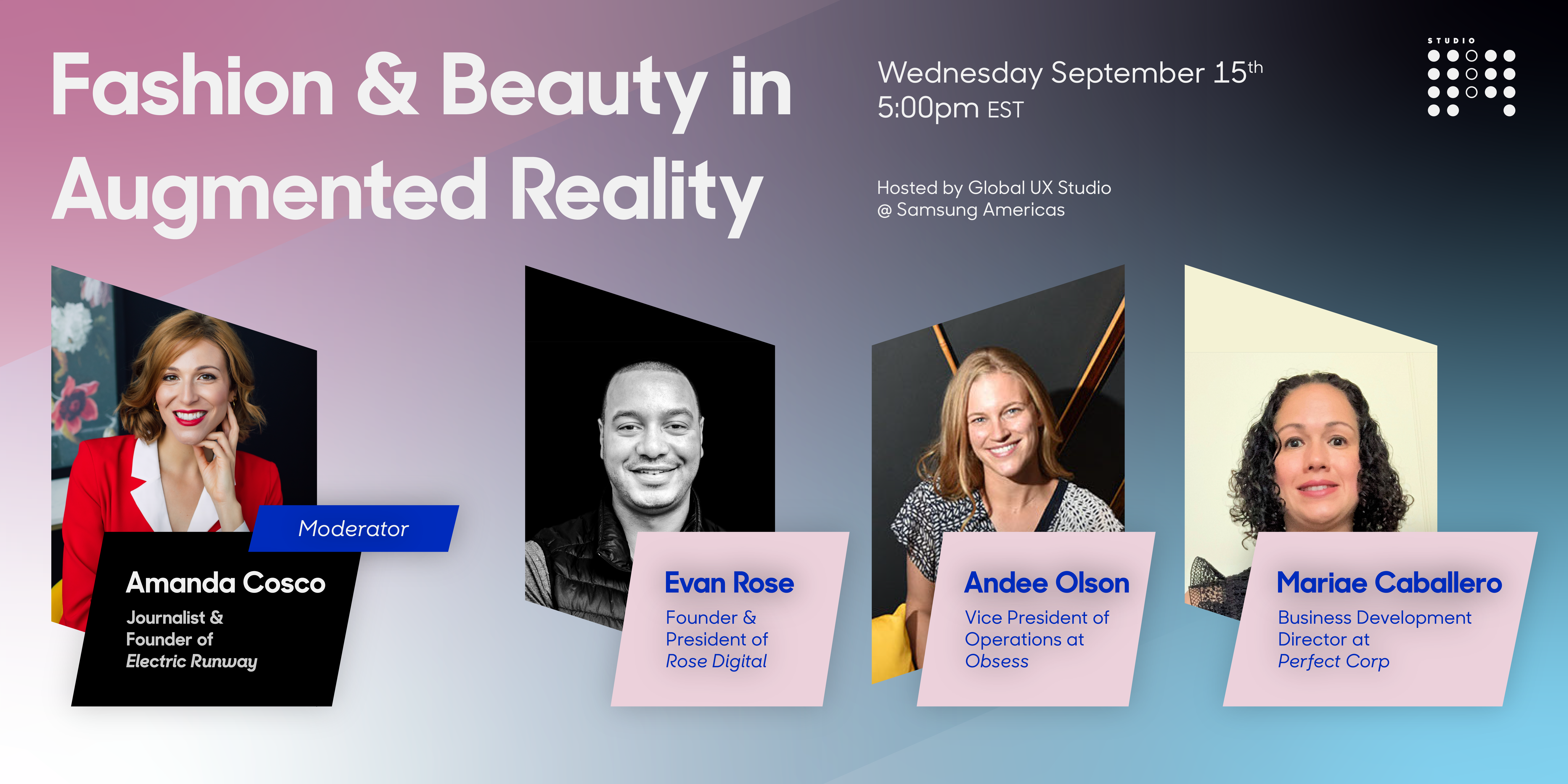 Don't Miss this Conversation on Augmented Reality in Fashion and Beauty in Partnership with Samsung